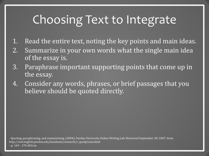 Choosing Text to Integrate