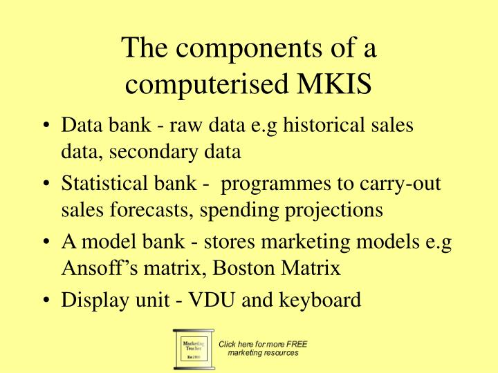 The components of a computerised MKIS