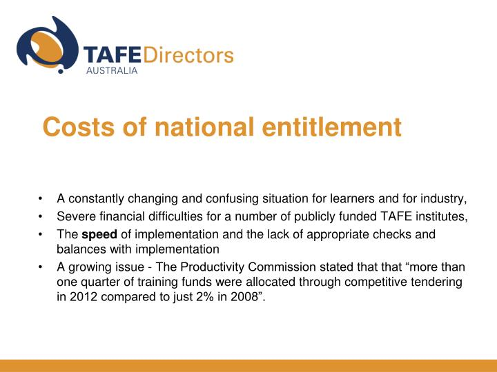 Costs of national entitlement