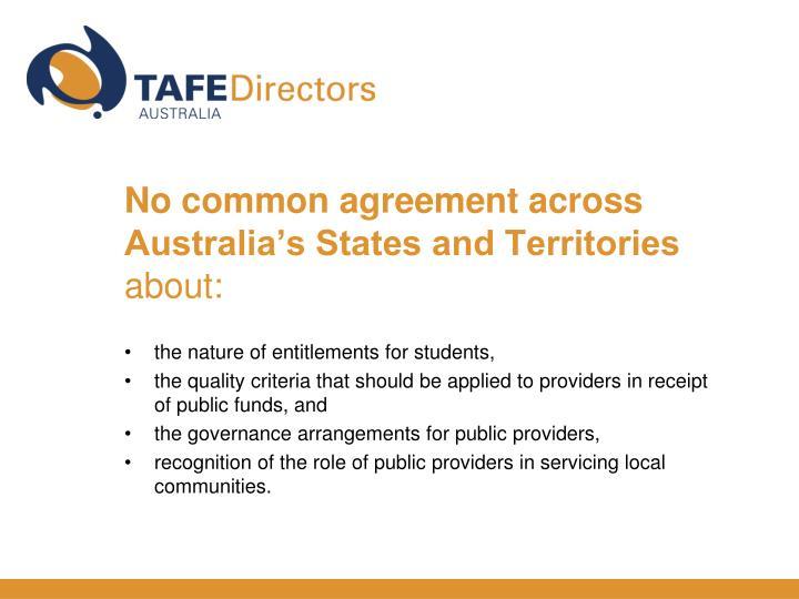 No common agreement across Australia's States and Territories