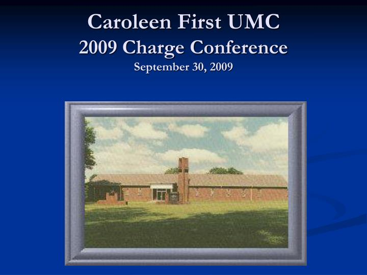 caroleen first umc 2009 charge conference september 30 2009