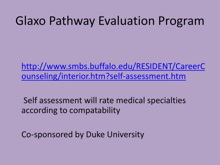 Glaxo Pathway Evaluation Program