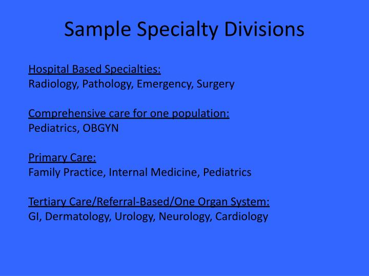 Sample Specialty Divisions