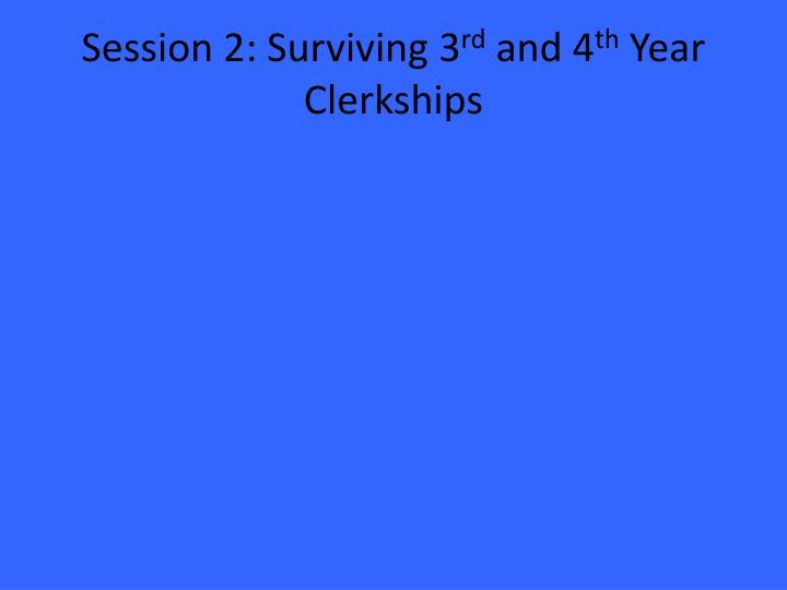 Session 2: Surviving 3