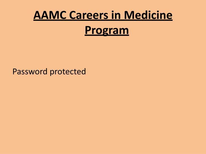 AAMC Careers in Medicine Program
