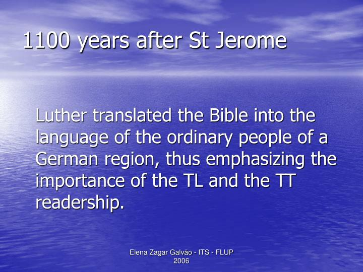 1100 years after St Jerome
