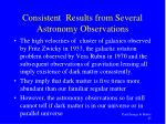 consistent results from several astronomy observations