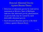 detected abnormal gravity against illusion theory