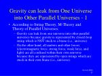 gravity can leak from one universe into other parallel universes 1