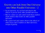 gravity can leak from one universe into other parallel universes 2