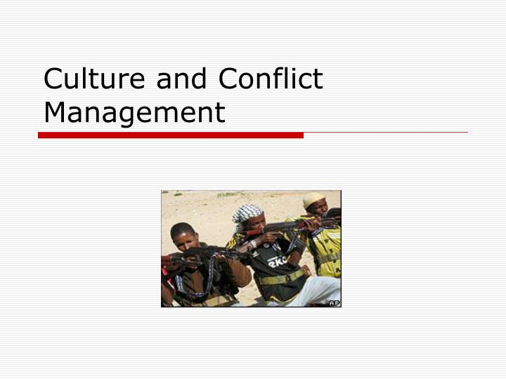 culture and conflict management n.