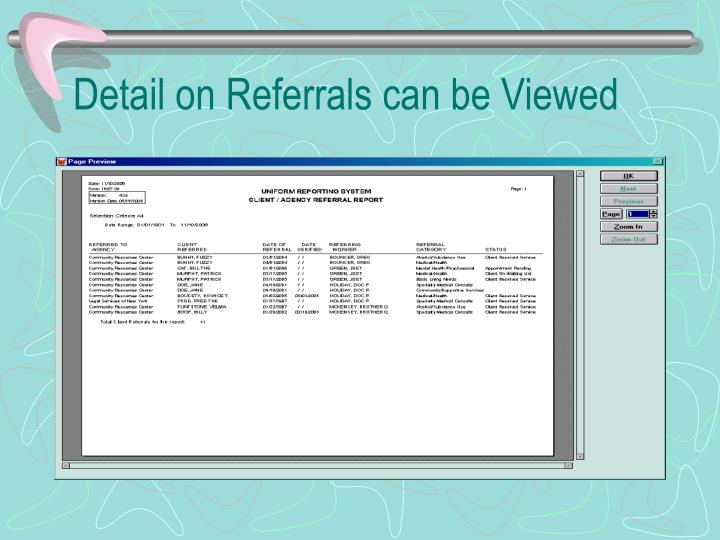 Detail on Referrals can be Viewed