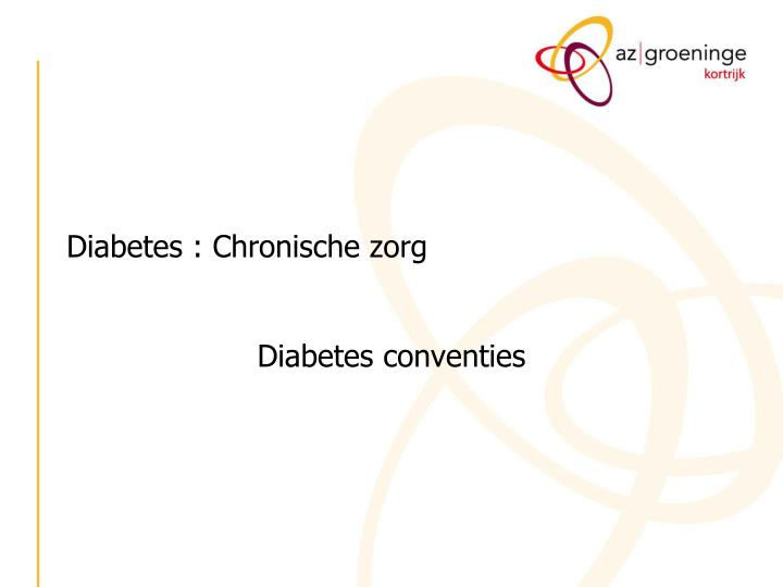 Diabetes : Chronische zorg