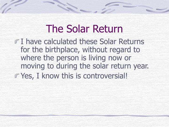 The Solar Return