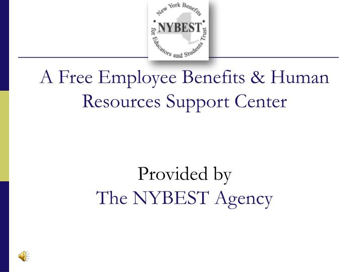 A free employee benefits human resources support center provided by the nybest agency