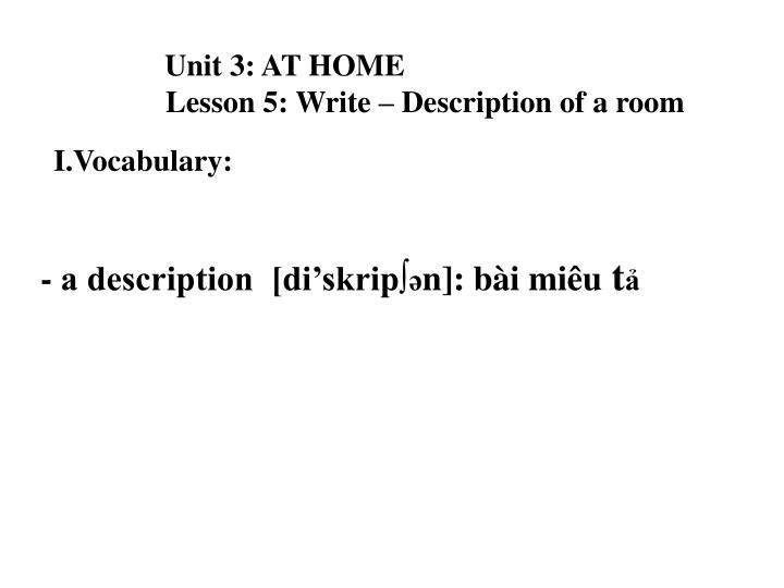 Unit 3 at home lesson 5 write description of a room