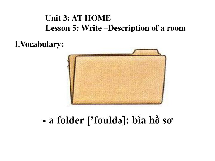 Unit 3 at home lesson 5 write description of a room1