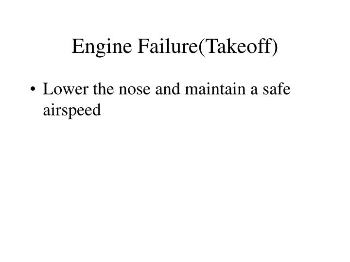 Engine Failure(Takeoff)