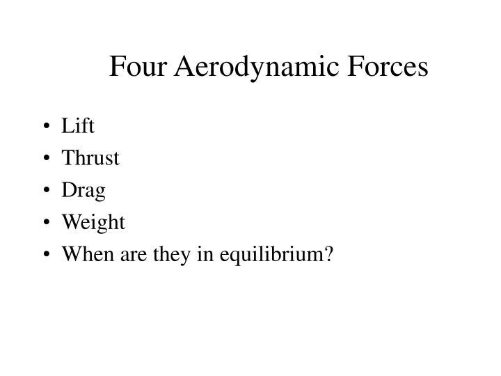 Four Aerodynamic Forces
