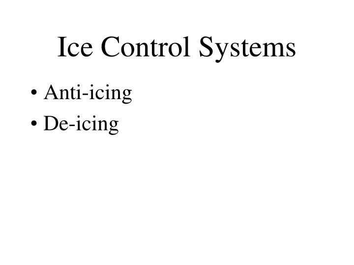Ice Control Systems