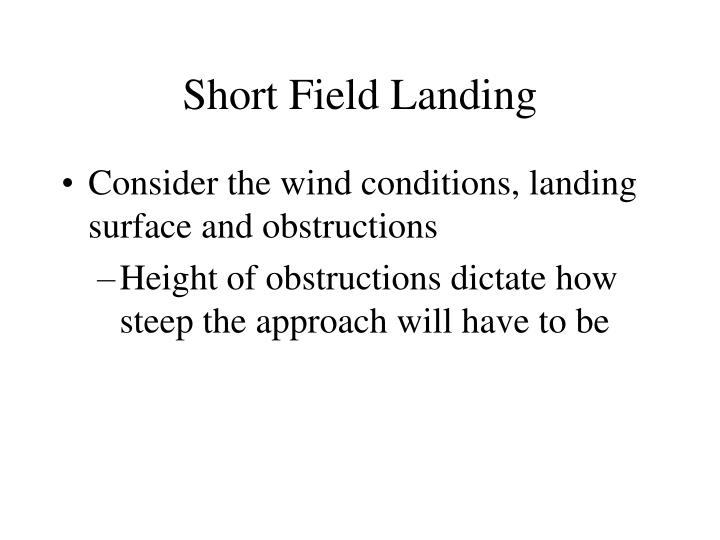 Short Field Landing