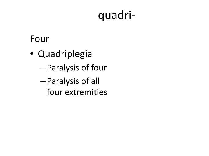quadri-