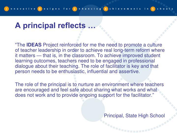A principal reflects …