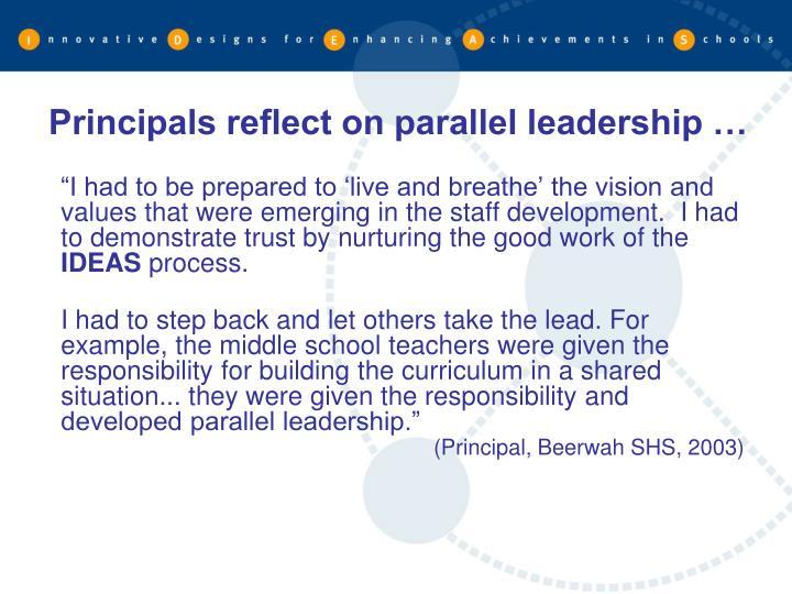 Principals reflect on parallel leadership …