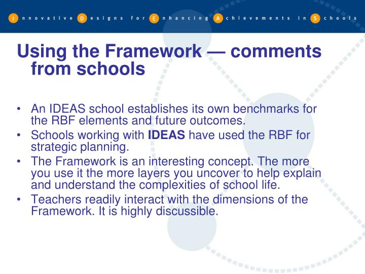 Using the Framework — comments from