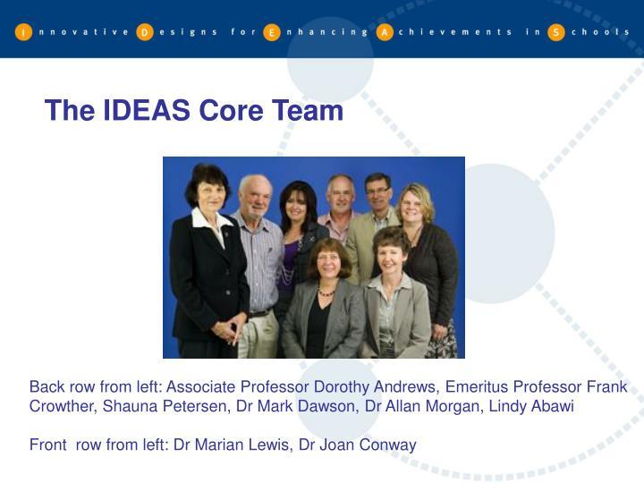 The IDEAS Core Team