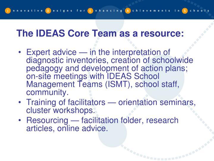 The IDEAS Core