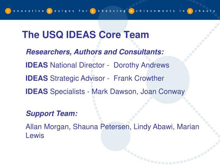The USQ IDEAS Core Team