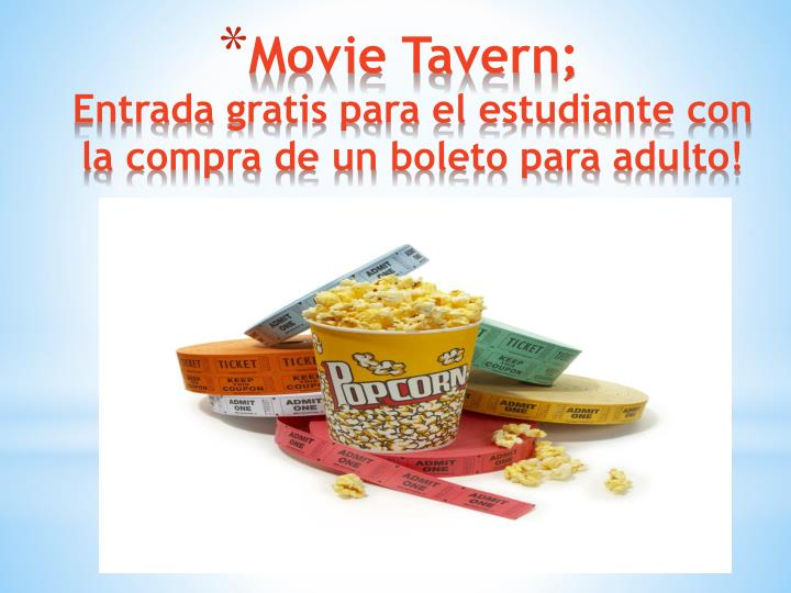Movie Tavern;