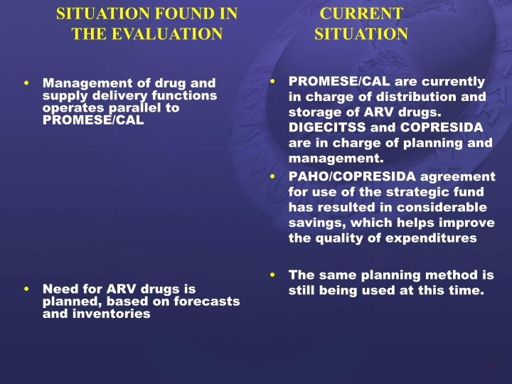 Management of drug and supply delivery functions operates parallel to PROMESE/CAL