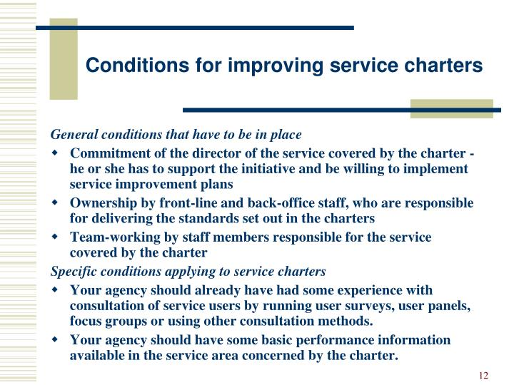 Conditions for improving service charters
