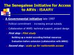 the senegalese initiative for access to arvs isaarv