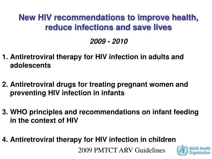 New HIV recommendations to improve health, reduce infections and save lives