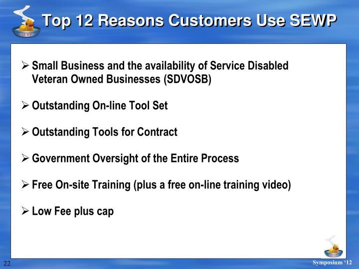 Top 12 Reasons Customers Use SEWP