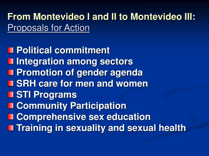 From Montevideo I and II to Montevideo III: