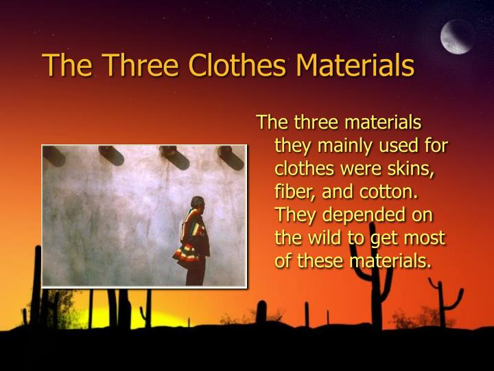 The Three Clothes Materials