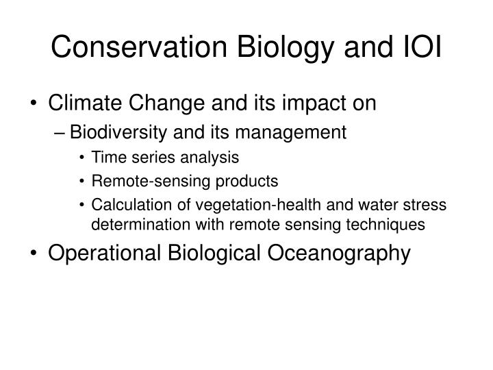 Conservation Biology and IOI