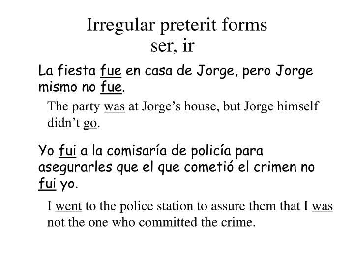 Irregular preterit forms