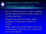personal conduct to minimize violence6