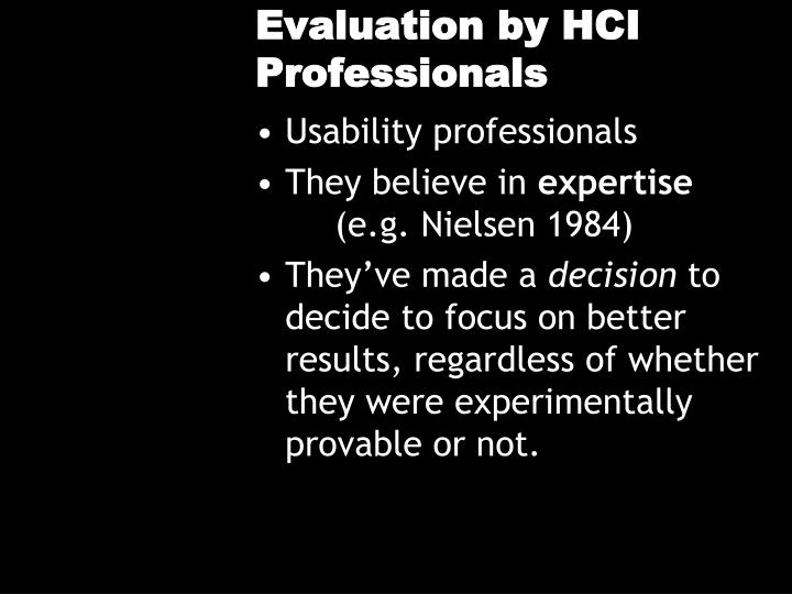 Evaluation by HCI Professionals