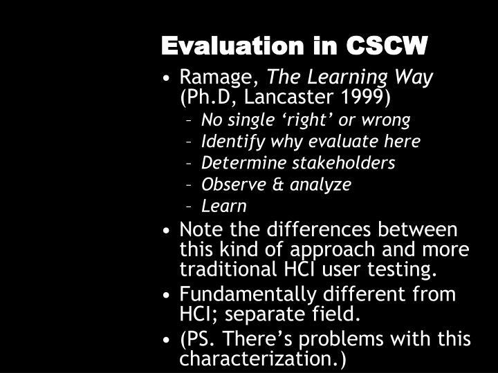 Evaluation in CSCW