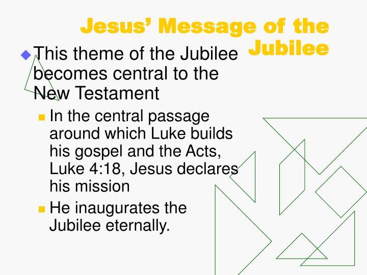 Jesus' Message of the Jubilee