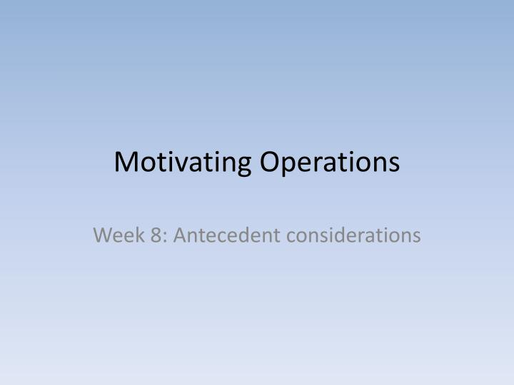 motivating operations n.