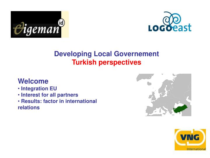 Developing local governement turkish perspectives