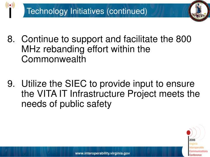 Technology Initiatives (continued)