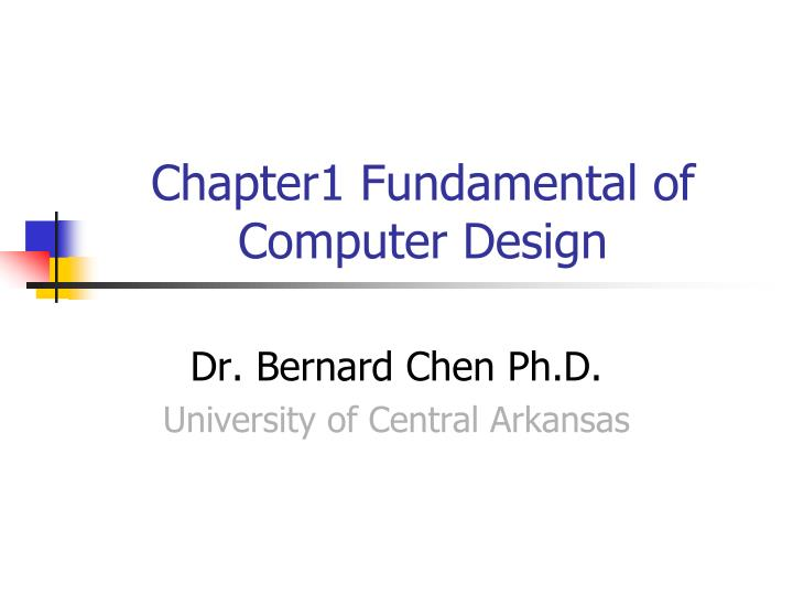 Chapter1 Fundamental of Computer Design